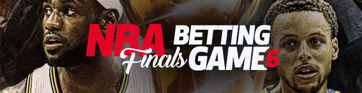 NBA Finals Betting Game 6