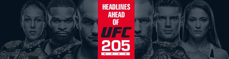 Headlines Ahead of UFC 205