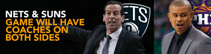 Nets & Suns Game will Have New Coaches on Both Sides