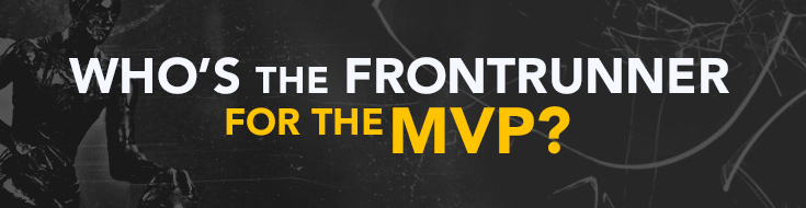 Who's the Frontrunner for the MVP?