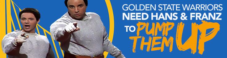 Golden State Warriors need Hans & Franz to pump them up