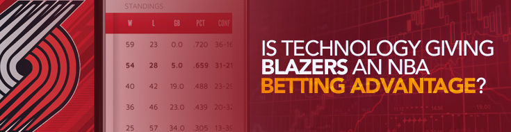 Is technology giving Blazers an NBA betting advantage?