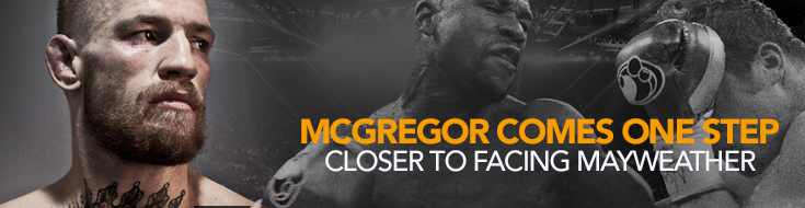 McGregor Comes One Step Closer to Facing Mayweather