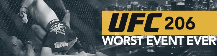 UFC 206: Worst Event Ever