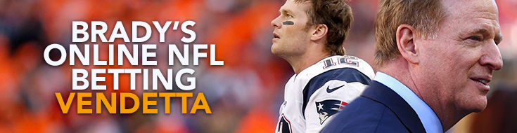 Brady's Online NFL Betting Vendetta