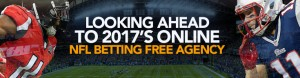 Looking Ahead to 2017's Online NFL Betting Free Agency