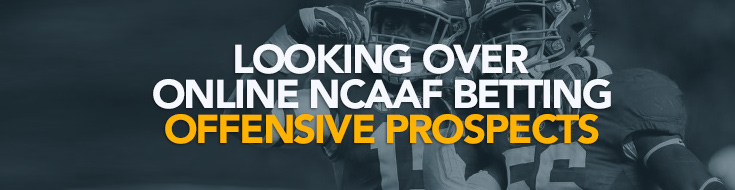 NCAAF Betting Offensive Prospects for the 2017 NFL Draft