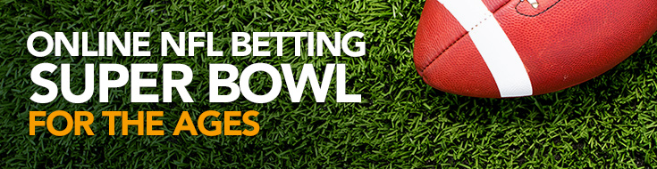 Online NFL Betting Super Bowl for the Ages