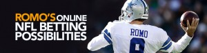Romo's Online NFL Betting Possibilities