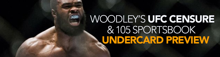 Tyron Woodley vs. Stephen Thompson Odds and 105 Sportsbook Undercard Preview