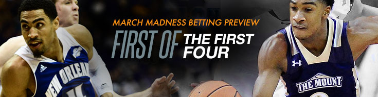 March Madness Betting Preview; First of the First Four