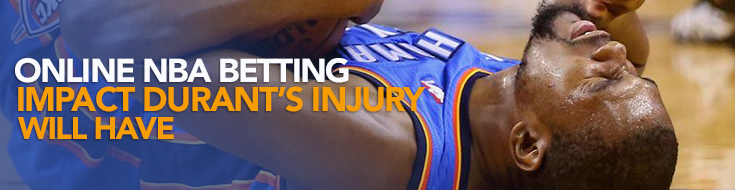 Online NBA Betting Impact Durant's Injury Will Have