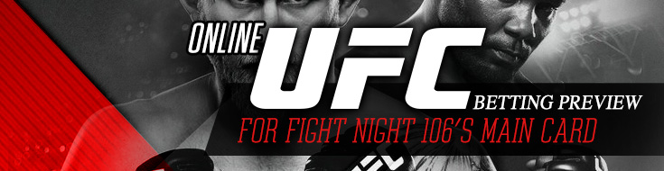 ONLINE UFC BETTING ODDS – FIGHT NIGHT 106 – MAIN CARD – March 11th