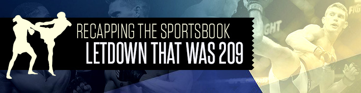Recapping the Sportsbook Letdown that was 209