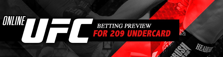 Online UFC Betting Preview for 209 Undercard