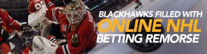 Blackhawks Filled with Online NHL Betting Remorse