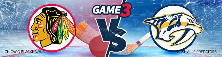 Game 3 – Nashville Predators vs. Chicago Blackhawks – Monday, April 17 Odds