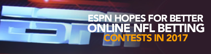 ESPN Hopes for Better Online NFL Betting Contests in 2017