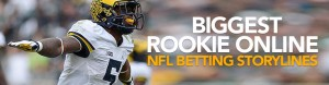 Biggest Rookie Online NFL Betting Storylines