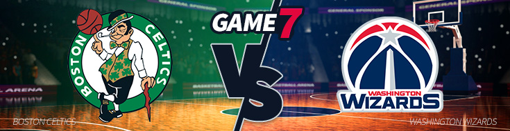 Game 7 Odds – Boston Celtics vs. Washington Wizards – Monday, May 15th