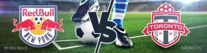 MLS Week 12 Betting – New York Red Bulls vs. Toronto FC – Friday, May 19th