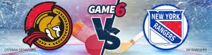 Game 6 – Ottawa Senators vs. New York Rangers Betting – Tuesday, May 9th