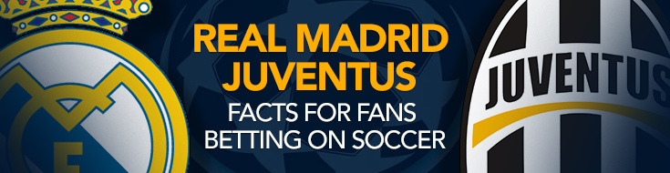 UEFA Champions League Final Odds and Bettingb Preview - Real Madrid vs. Jueventus