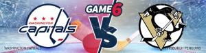 Game 6 – Washington Capitals vs. Pittsburgh Penguins – Monday, May 8th