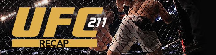 UFC 211 Recap