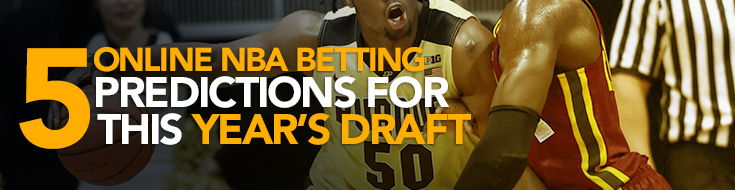NBA Betting Predictions for 2017 Draft