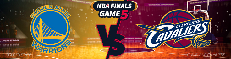 NBA Finals Game 5 Odds – Cleveland Cavaliers vs. Golden State Warriors – Monday, June 12th