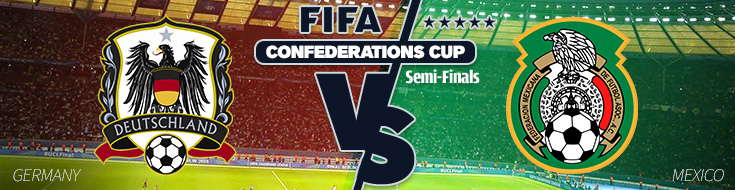 FIFA Confederations Cup – Germany vs. Mexico Odds – Thursday, June 29th