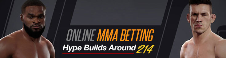214 MMA Betting Preview
