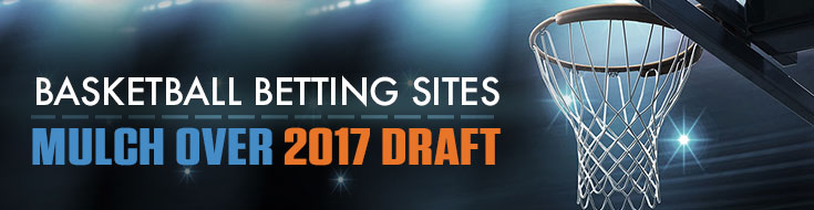 NBA Draft Betting 2017