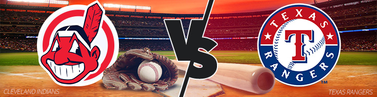 Texas Rangers vs. Cleveland Indians Betting Preview – Monday, June 26th