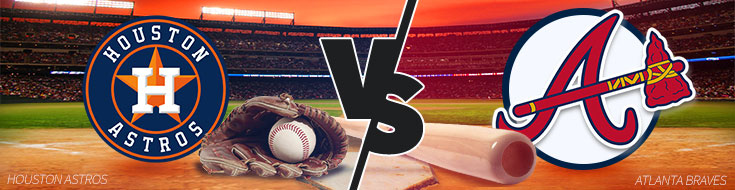 Houston Astros vs. Atlanta Braves – Tuesday, July 4th