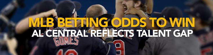 MLB betting - AL Central Reflects Talent Gap