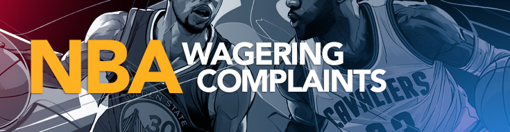 NBA Wagering Complaints
