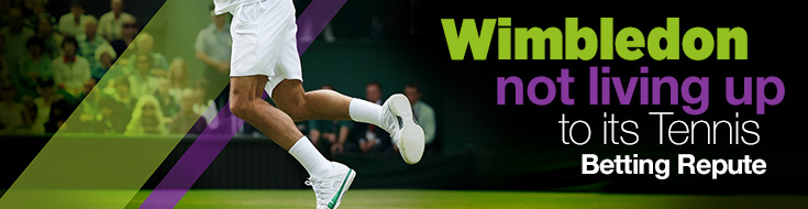 Wimbledon not living up to Its Tennis Betting Repute