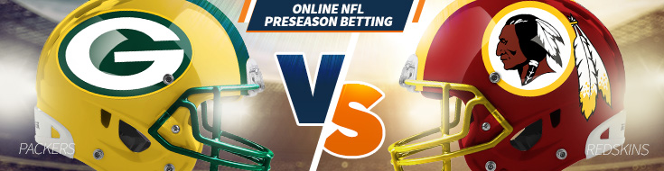 Washington Redskins vs. Green Bay Packers Sat., August 19th, odds Preseason Week 2