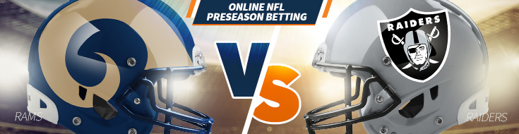 Los Angeles Rams vs. Oakland Raiders Preseason Betting – Saturday, August 19th