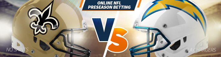 New Orleans Saints vs. Los Angeles Chargers Preseason Betting – Sunday, August 20th