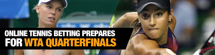 WTA Quarterfinals Online Tennis Betting
