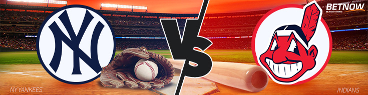 Bet on Baseball New York Yankees vs. Cleveland Indians