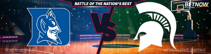 College Basketball Bettting Duke Blue Devils vs. Michigan State Spartans – Tuesday, Nov. 14th