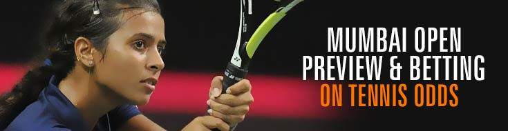 Mumbai Open Preview & Betting on Tennis Odd