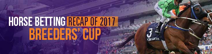 Online Horse Betting Recap of 2017 Breeders' Cup