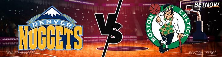 Denver Nuggets vs. Boston Celtics – Wednesday, December 13th