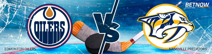 Hockey betting preview and Odds - Edmonton Oilers vs. Nashville Predators – Tuesday, January 9th