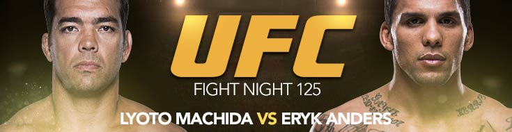 UFC Fight Night 125: Machida vs. Anders – Saturday, February 3rd